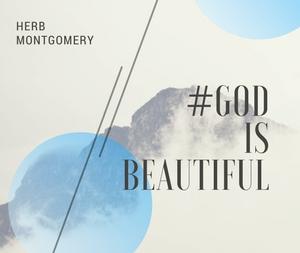 #God is Beautiful