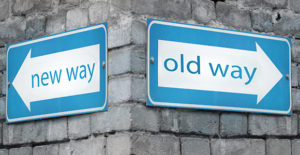 Road signs saying old way new way