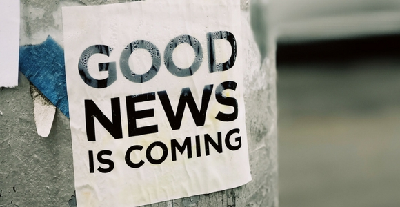 sign saying good news is coming