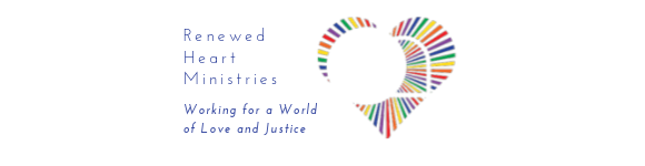 Renewed Heart Ministries Logo with text: Working for a world of love and justice